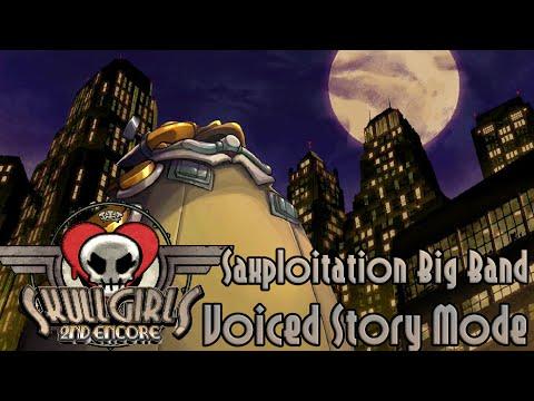 Skullgirls 2nd Encore -  Saxploitation Big Band Story Mode Playthrough [Voiced]