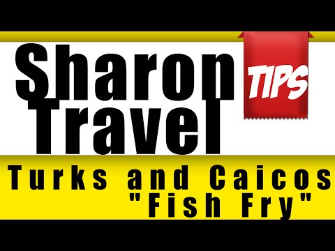 Turks and Caicos Islands  Sharon Travel Tips at the Fish Fry