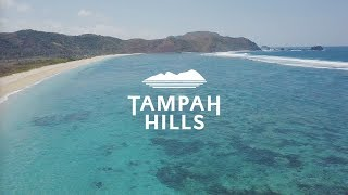 Tampah Hills | Our Story