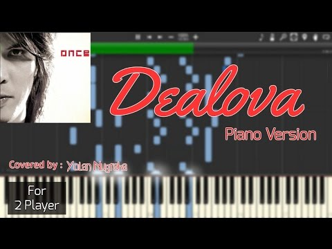 Once - Dealova Instrumental Piano (Piano Sheet) [Synthesia]