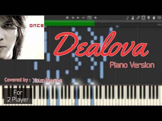 Once - Dealova Instrumental Piano (Piano Sheet) [Synthesia] Chords ...