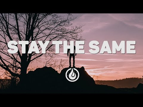 Unknown Brain & Rival - Stay The Same (feat. Veronica Bravo) [Lyrics Video] ♪