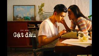 GẬT ĐẦU (Parce Que C'est Ma Vie) | JUN PHẠM | Starring KHẢ NGÂN | OFFICIAL MV