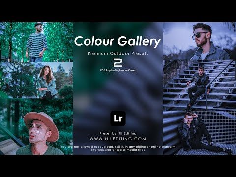 How to Edit Outdoor Photography | Colour Gallery Lightroom Presets DNG & XMP Free Download