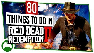 80 Things To Do In RED DEAD REDEMPTION 2