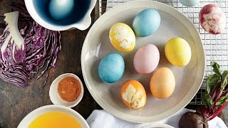 Naturally Dyed Easter Eggs | Wow! | Cooking Light