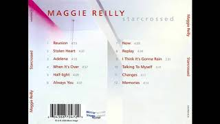 Watch Maggie Reilly When Its Over video