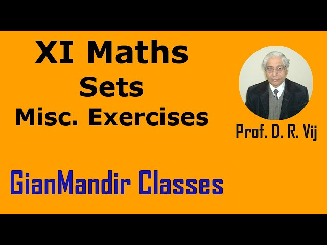 XI Maths | Sets | Miscellaneous Exercises by Divya Ma'am