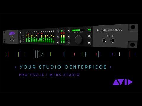 Pro Tools   MTRX Studio — Your studio centerpiece