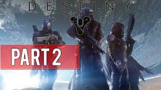 Destiny - Walkthrough part 2 : L'esprit tutélaire // TERRE - Histoire | Non commentée