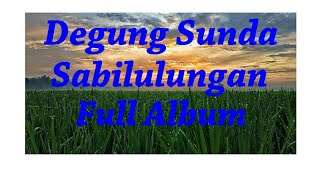 Degung Sunda Sabilulungan Full Album
