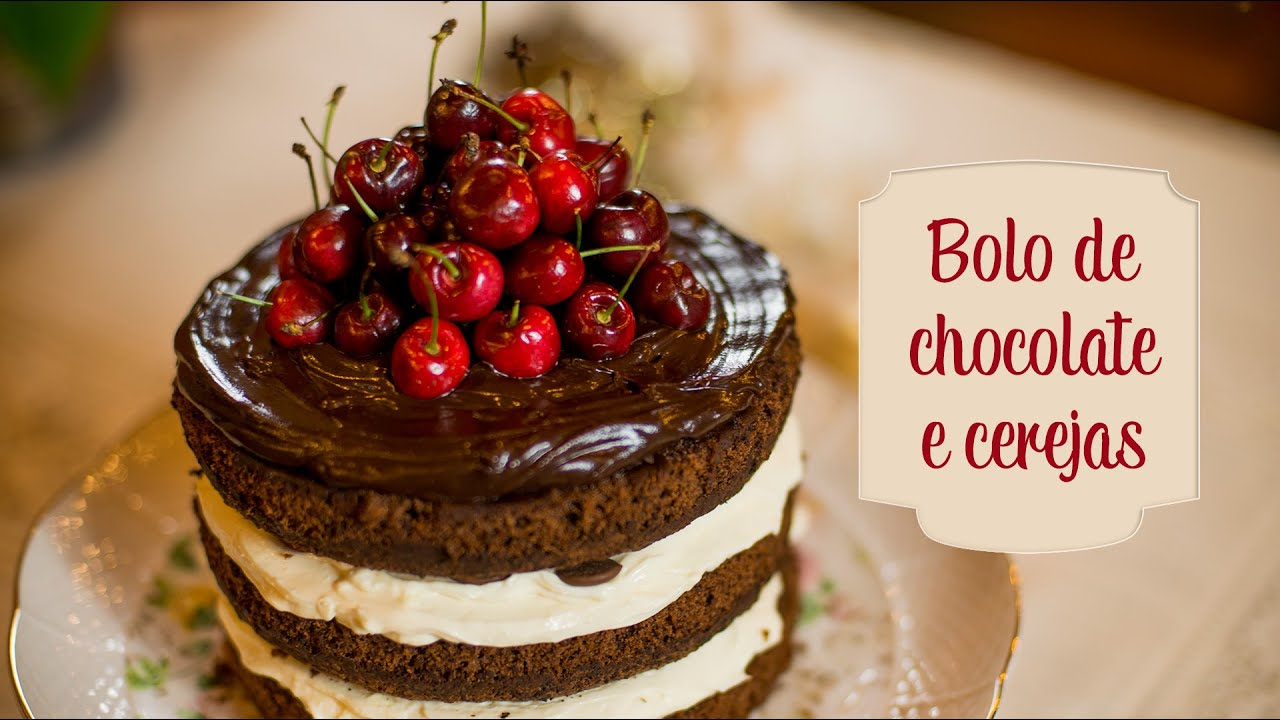Receita De Bolo De Chocolate E Cerejas O Chef E A Chata