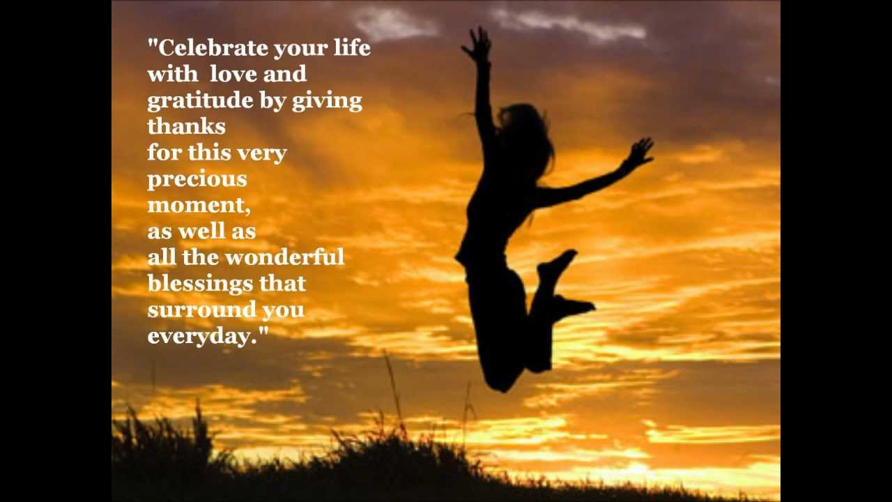 Celebrate your life! Positive & Inspirational Quotes - YouTube