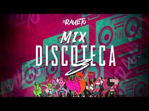 MIX DISCOTECA 3 – DJ RAULITO (Rebota Remix, Si Se Da, Loco Contigo, Verte ir)