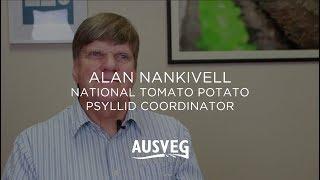 Alan Nankivell - AUSVEG National Tomato Potato Psyllid Coordinator