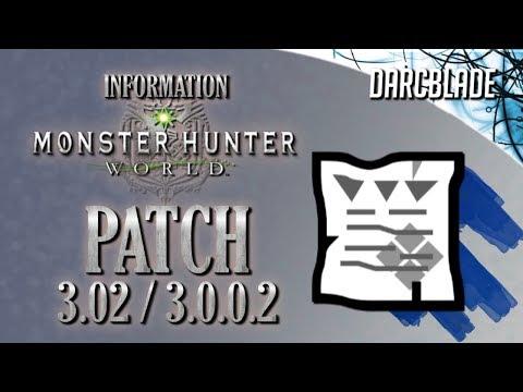 Patch 3.02 / 3.0.0.2 Information : Monster Hunter World