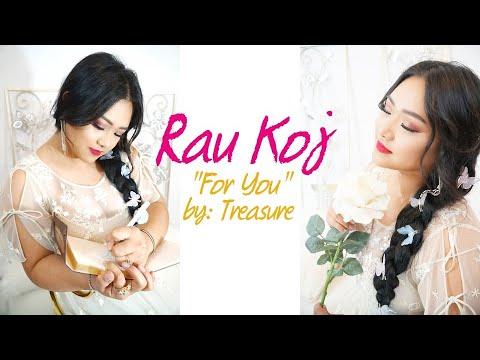 Rau Koj - Official Lyric Video   TREASURE