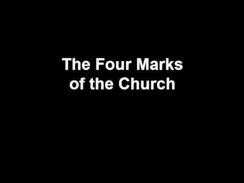 The 4 Marks of the Church - YouTube