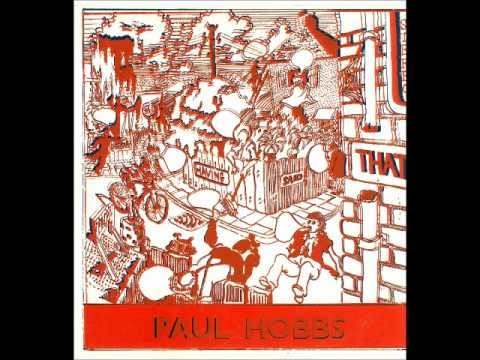 Paul Hobbs [UK] - Having Said That, 1972 (a_7. It Is Incredible).