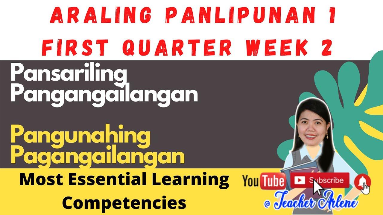 hight resolution of ARALING PANLIPUNAN GRADE ONE FIRST QUARTER WEEK TWO PANGUNAHING  PANGANGAILANGAN MELC   Quizalize