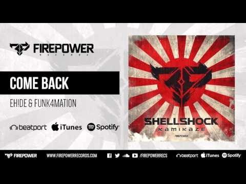 EH!DE & Funk4Mation - Come Back [Firepower Records - Dubstep]