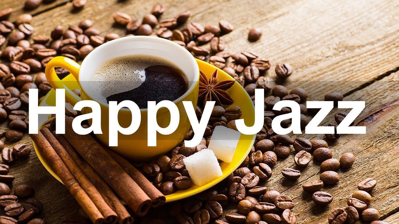 Happy Jazz and Bossa Nova Music - Relax Jazz Cafe Instrumental Background