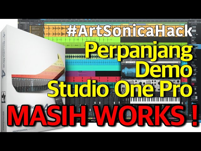 2020 VIDEO UPDATE !!! Perpanjang Demo Studio One Pro Masih Works ! #ArtSonicaHack