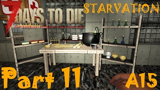 FISHING QUESTS, STEEL & SCIENCE WORKSTATION | 7 Days To Die Starvation A15 | Part 11