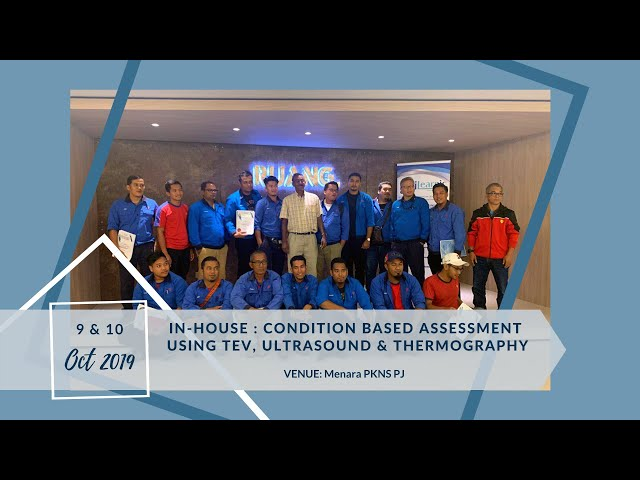 19, Oct 9 |  Condition Based Assessment Using TEV, Ultrasound & Thermography