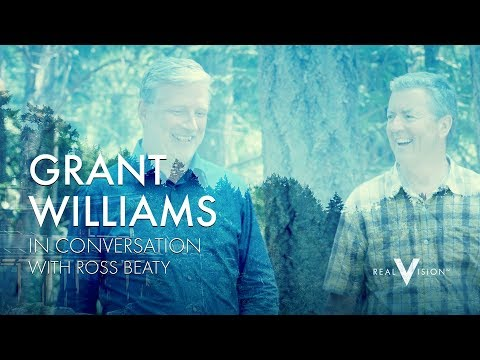 Serial Entrepreneur (w/ Ross Beaty Outtake) | Grant Williams | Real Vision™