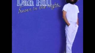 (Why Did You Have To Go And) Pick On Me - Dan Hill