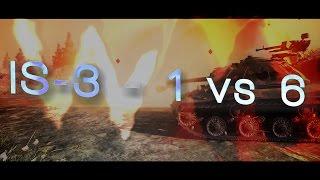IS 3   1 vs 6 / Sieger [WoT]