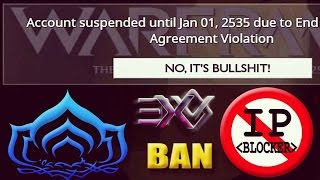 1st Personal IP Ban / Suspension & Lock Out / Block Experience in Warframe by Digital Extremes