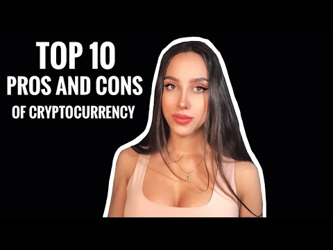 TOP 10 Advantages And Disadvantages Of CryptoCurrency