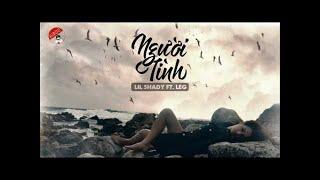 [ OFFICIAL MP3 ] Người Tình - Lil Shady Ft. LEG