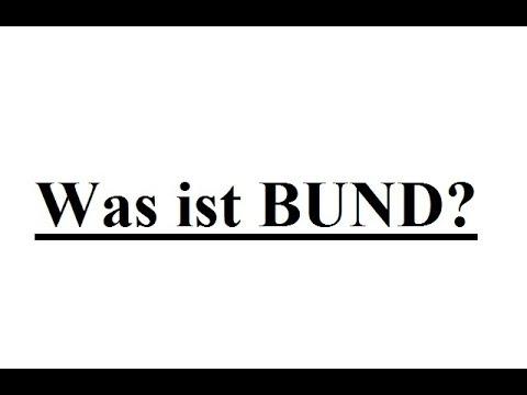 Was ist der BUND?