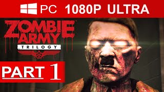 Zombie Army Trilogy Gameplay Walkthrough Part 1 (EPISODE 3) [1080p HD MAX Settings ] - No Commentary