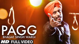 "Teji Padda : ""Pagg Bhagat Singh Wargi"" Full Video Song | Daljit Singh | Hit Punjabi Song"