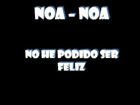 No he podido ser Feliz - Noa Noa