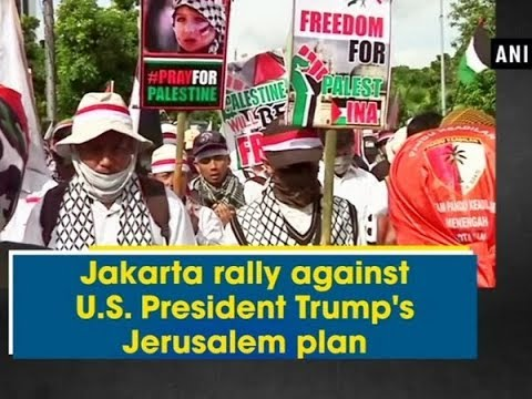 Jakarta rally against U.S. President Trump's Jerusalem plan - Indonesia News