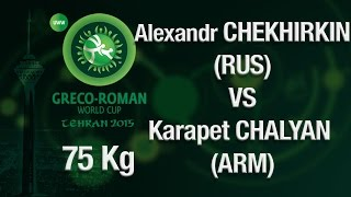 Group B, Round 2 - Greco-Roman Wrestling 75 kg - CHEKHIRKIN (RUS) vs CHALYAN (ARM) - Tehran 2015