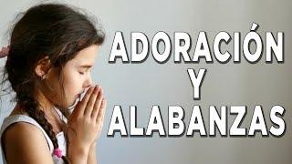 MÚSICA CRISTIANA LLENAS DE LA PRESENCIA DE DIOS - HERMOSAS ALABANZAS PARA ORAR - EN ADORACIÓN A DIOS