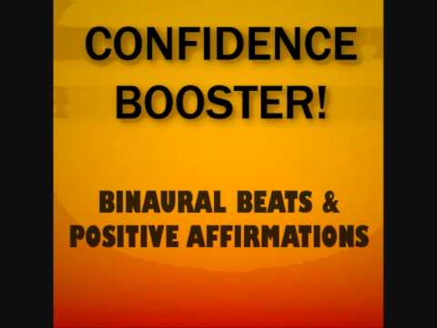 Confidence Booster! Monaural / Binaural Beats + Positive Affirmations - Reprogram Your Mind