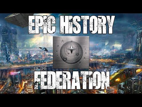 Elite: Dangerous - Epic History of The Federation