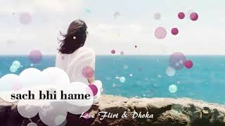 Har aaina tuta lage hai sach jhutha laga💓whatsapp status video 💓romtack video song 💓sad song 2017