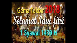 Video MERDU TAKBIRAN 2018 SELAMAT IDUL FITRI 2018 , 1 SYAWAL 1439 H download MP3, 3GP, MP4, WEBM, AVI, FLV Agustus 2018