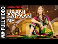Download 'Daant Saiyaan Ne' Item Song | Hazel Keech | Baankey ki Crazy Baraat | T-Series MP3 song and Music Video
