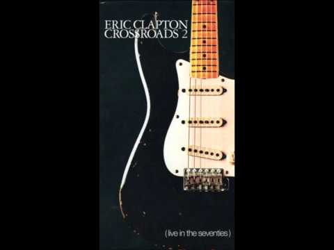 Eric Clapton - Cocaine (Crossroads 2: Live in the Seventies)