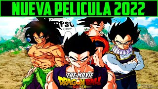 URGENTE : NUEVA  PELICULA DE DRAGON BALL SUPER 2022