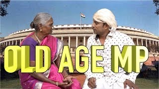 OLD AGE MP